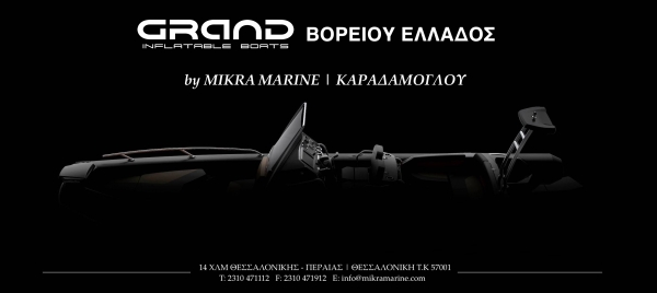 Exclusive Representation of GRAND in Northern Greece by Mikra Marine | Karadamoglou